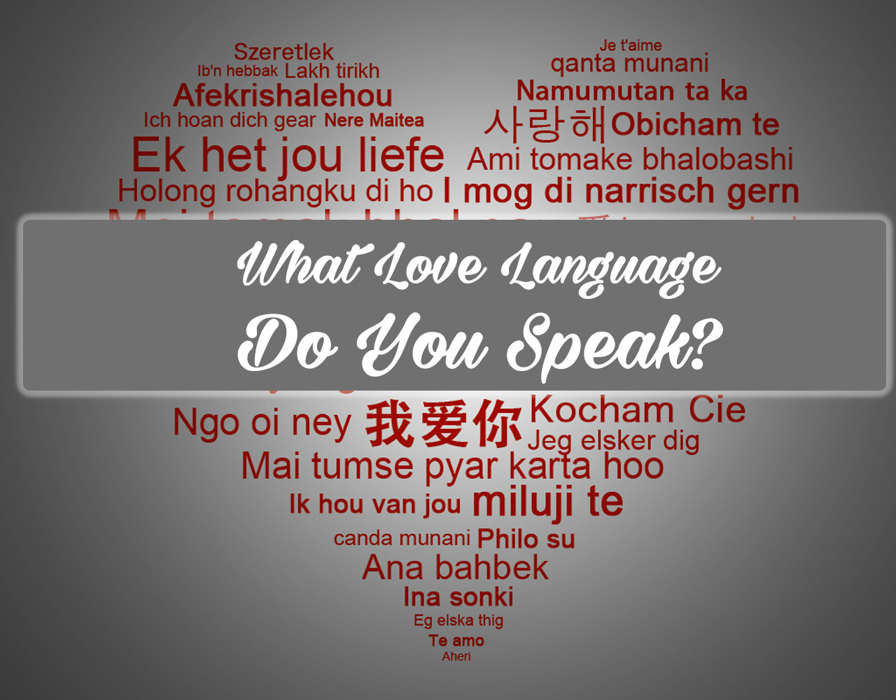 Language test your love whats What Is