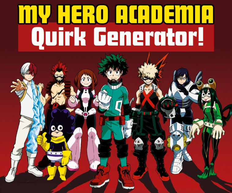 My hero quirk generator